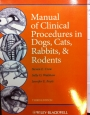 vet book Manual of clinical procedures in dogs, cats, rabbits, and rodents